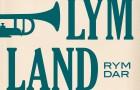 Lymland – Rymdar