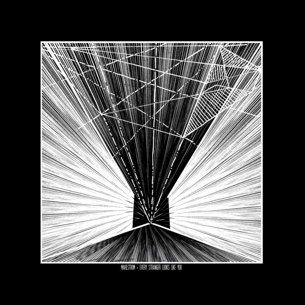 Cover Split Mahlstrom - Every Stranger Looks Like You (2015)