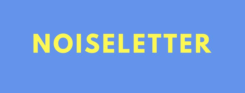 Noiseletter
