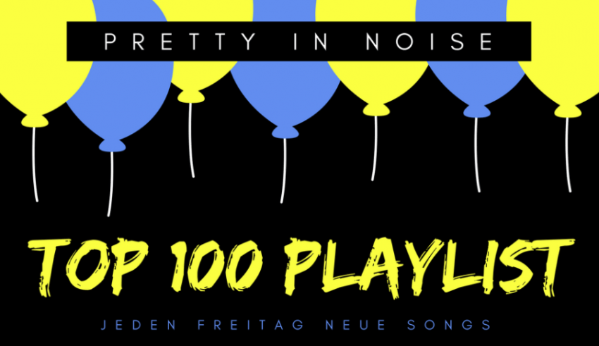 Pretty in Noise Top 100 Spotify Playlist