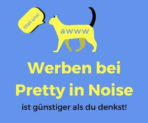 Dein Banner auf Pretty in Noise