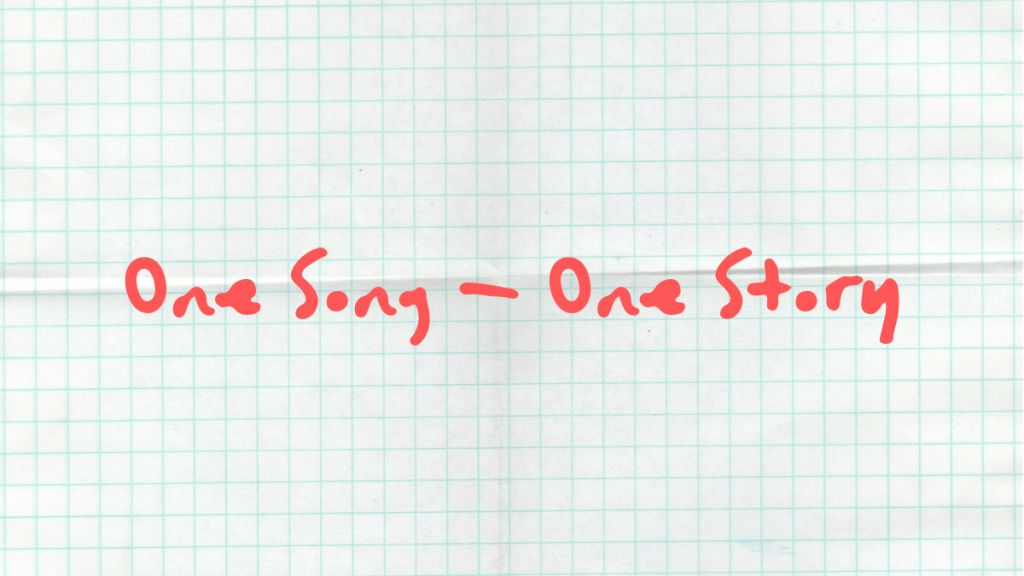One Song - One Story