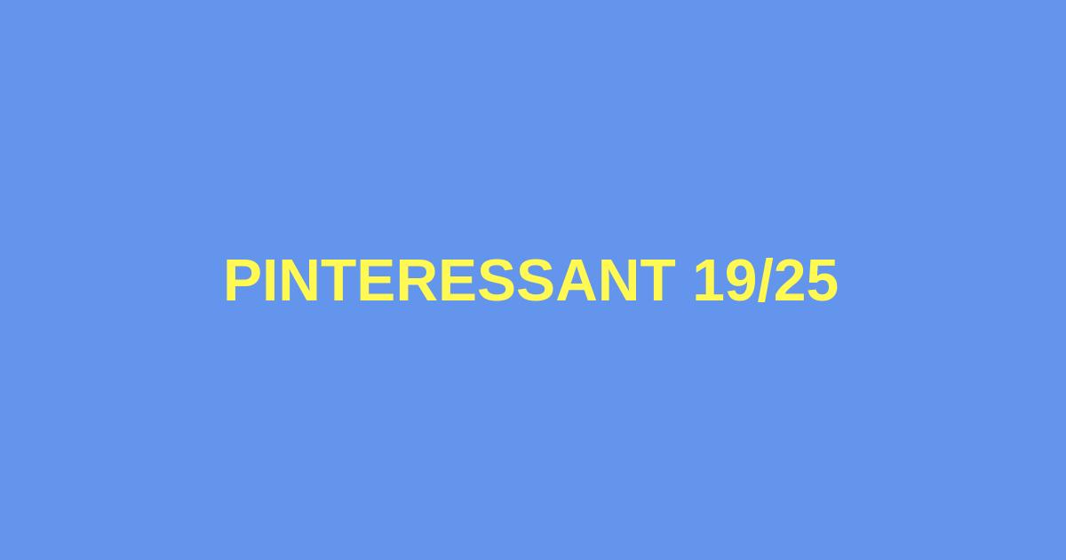 Pinteressant 19_25