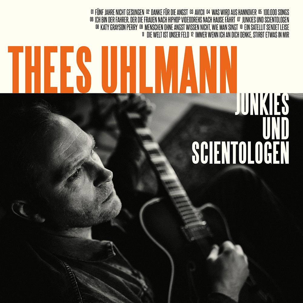 Thees Uhlmann – Junkies und Scientologen