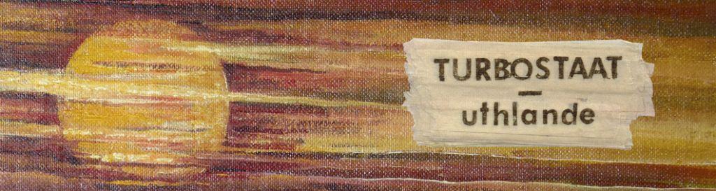 jetzt vorbestellen: Turbostaat – Uthlande (LP+CD)