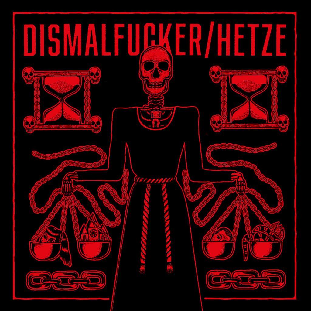 Dismalfucker / Hetze